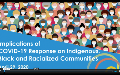 Implications of COVID-19 Response on Indigenous, Black and Racialized Communities